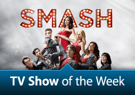 TV Show of the Week: Smash