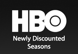 HBO - Newly Discounted Seasons