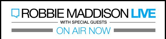 Robbie Maddison Live with Special Guests - On Air Now