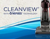 CleanView® with OnePass Technology™