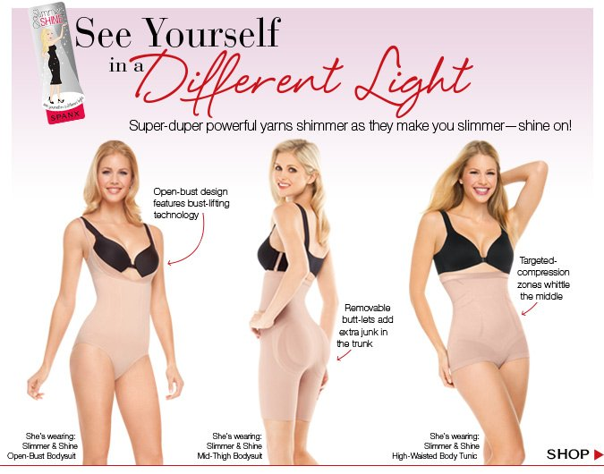 Slimmer & Shine. See yourself in a different light! Super-duper powerful yarns shimmer as they make you slimmer - shine on! Shop.