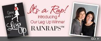 It's a Rap! Introducing Our Leg Up Winner RAINRAPS. Go.