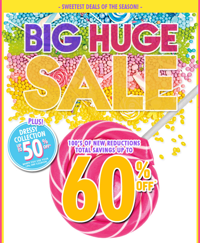 Big Huge Sale!