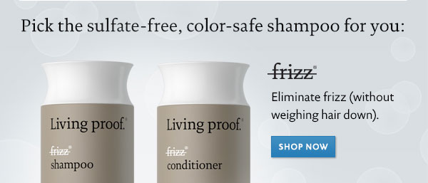 Living Proof No Frizz Shampoo and Conditioner.