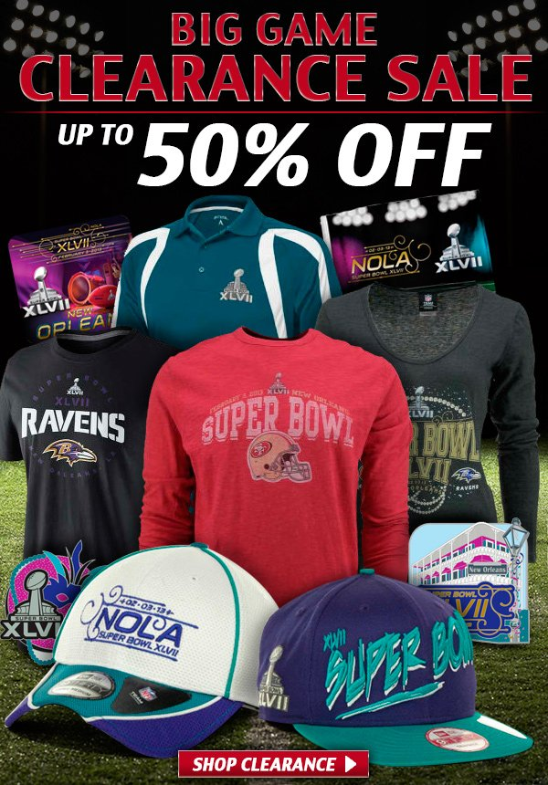 Big game clearance sale.  Up to 50% off.