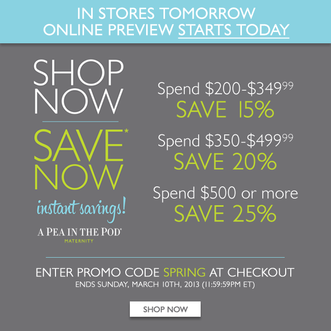 SHOP NOW/SAVE NOW - Instant Savings: Starts online today! In stores tomorrow!