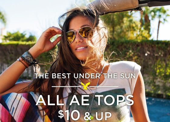 The Best Under The Sun | All AE Tops $10 & Up