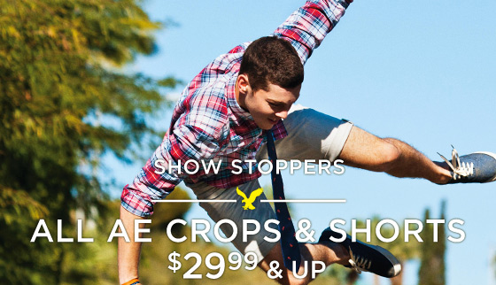 Show Stoppers | All AE Crops & Shorts $29.99 & Up
