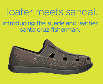 loafer meets sandal. introducing the suede and leather santa cruz fisherman.