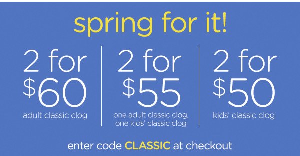 spring for it! enter code CLASSIC at checkout