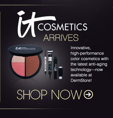 IT Cosmetics Arrives Innovative, high-performance color cosmetics with the latest anti-aging technology—now available at DermStore! Shop Now>>