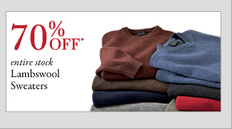 70% OFF* Lambswool Sweaters