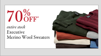 70% OFF* Executive Merino Wool Sweaters