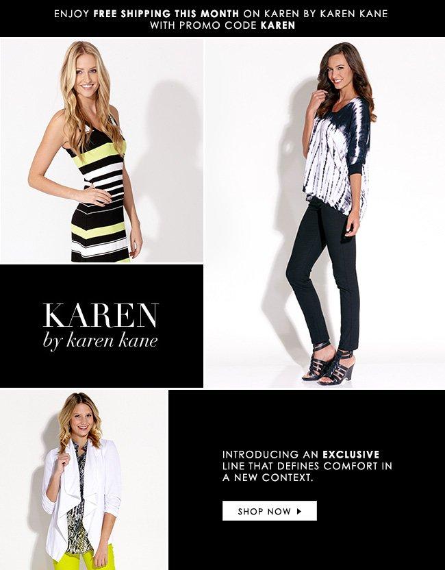 Introducing: Karen by Karen Kane