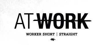 At Work - Worker Short - Straight
