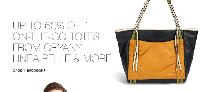 Up To 60% Off* On-The-Go Totes From OrYany, Linea Pelle & More