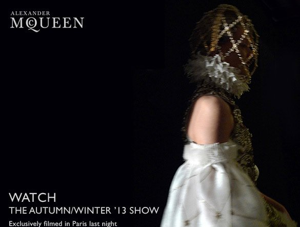 Watch the Autumn/Winter'13 Show