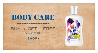 Body Care - Buy 3, Get 2 Free
