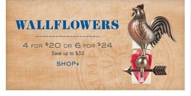 Wallflowers - 4 for $20