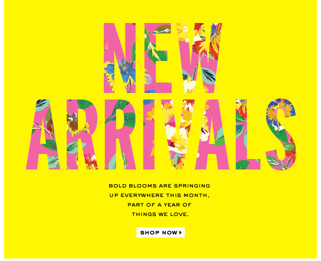spring new arrivals. shop now.