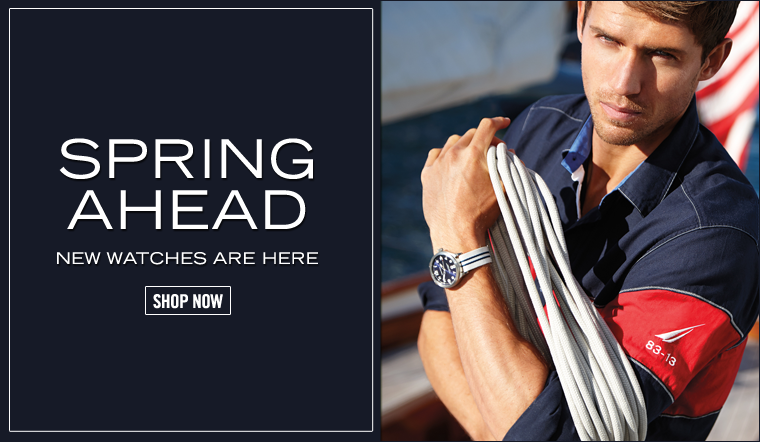 Spring Ahead! New Watches Are Here.