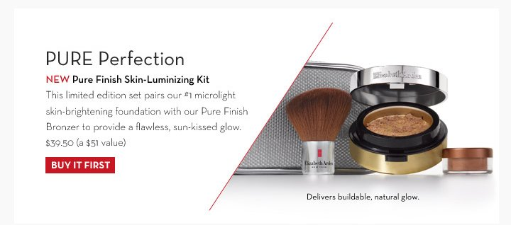PURE Perfection. NEW Pure Finish Skin-Luminizing Kit. This limited edition set pairs our #1 microlight skin-brightening foundation with our Pure Finish Bronzer to provide a  flawless, sun-kissed glow. $39.50 (a $51 value). Delivers buildable, natural glow. BUY IT FIRST.