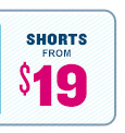 ADULTS | SHORTS FROM $19