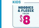 KIDS | HOODIES & FLEECE FROM $8