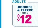 ADULTS | HOODIES & FLEECE FROM $12