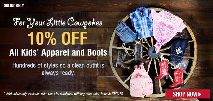 10% Off All Kids' Apparel and Boots