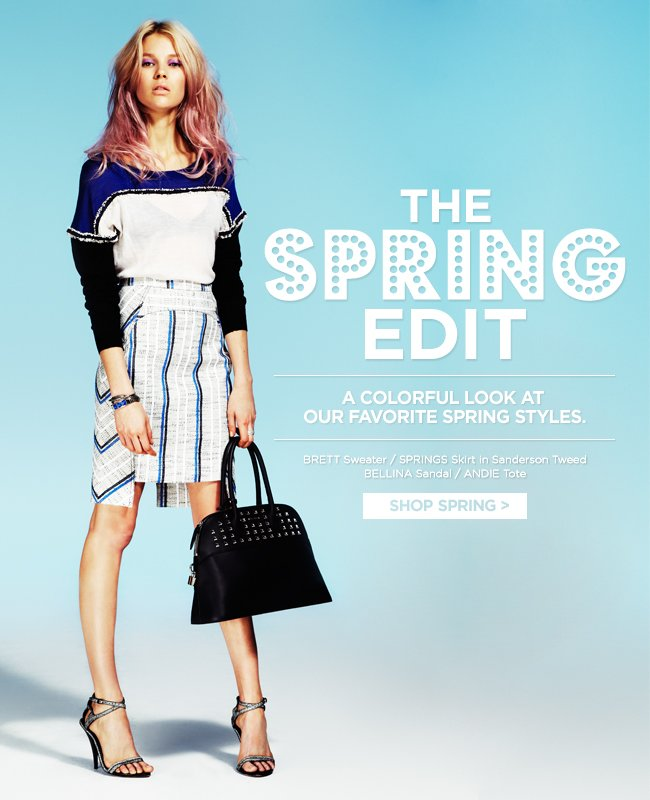 The Spring Edit: A Colorful Look at Our Favorite Spring Styles
