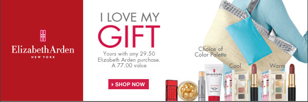 Elizabeth Arden  New York - I love my GIFT - Yours with any 29.50 Elizabeth Arden purchase. A 77.00 value. Shop now.