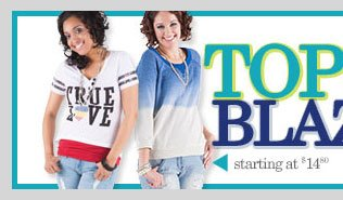 Fashion Tops - Starting at $14.80. SHOP NOW