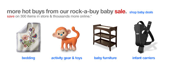 More hot buys from our rock-a-buy baby sale.