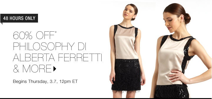 60% Off* Philosophy di Alberta Ferretti & More…Shop Now