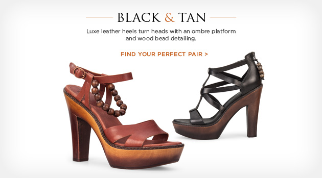 Black & Tan - Luxe leather heels turn heads with an ombre platform and wood bead detailing. Find your perfect pair >