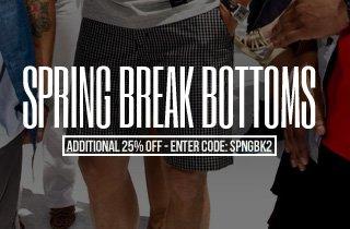 Spring Break: Bottoms