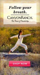 Canyon Ranch. Shop Now.