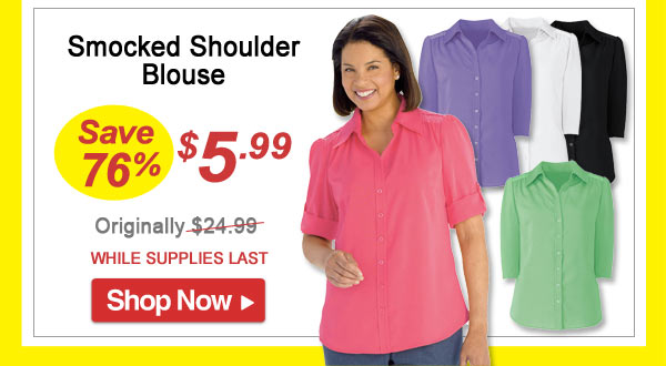 Smocked Shoulder Blouse - Save 76% - Now Only $5.99 Limited Time Offer