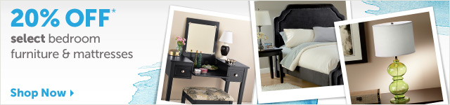 20% OFF* select bedroom furniture & mattresses - Shop Now