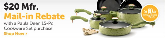 $20 Mfr. Mail-in Rebate with a Paula Deen 15-Pc. Cookware Set purchase - Shop Now