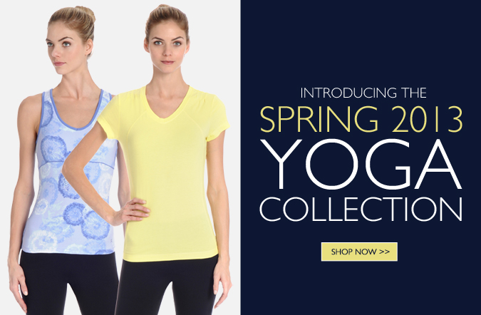 Shop The New Spring 2013 Yoga Collection