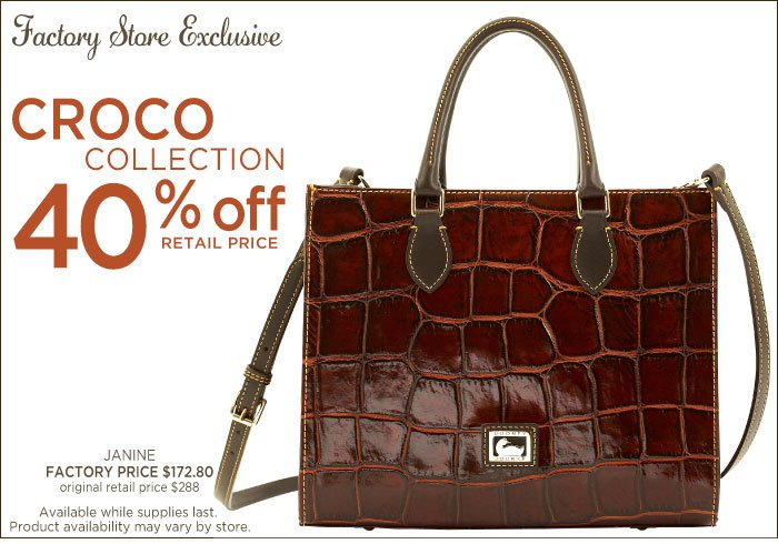 Factory Store Exclusive - Croco Collection 40% off retail price