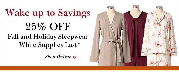 25% OFF Sleepwear.