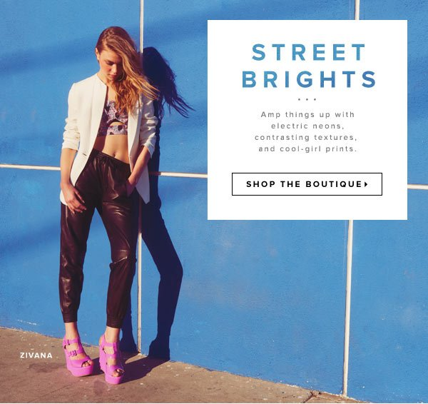 Amp Things Up with Electric Neons, Contrasting Textures and Cool-Girl Prints - Shop the Boutique