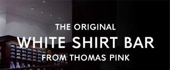 THE ORIGINAL WHITE SHIRT BAR - FROM THOMAS PINK
