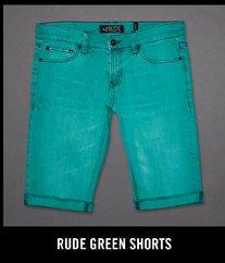 RUDE GREEN SHORTS