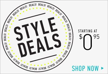 Style Deals from $0.95 - Shop Now