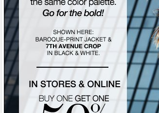 Buy one, get one 50% off our NEW @Work Collections + NEW online coupon! Shop Now
