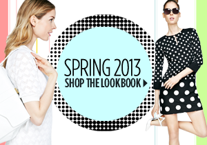 Spring 2013: Shop the Lookbook